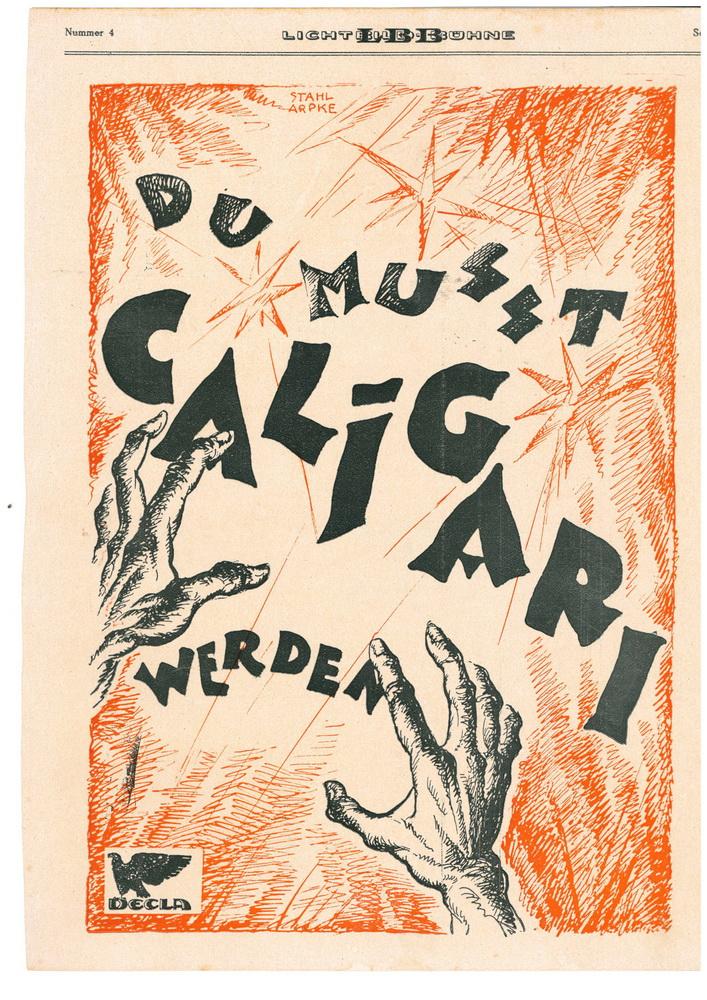 """Anzeige """"Du mußt Caligari werden"""" Lichtbildbühne Nr. 4/1920 Entwurf: Stahl-Arpke (Erich Ludwig Stahl und Otto Arpke) Quelle: Deutsche Kinemathek – Schriftgutarchiv"""